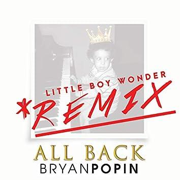 All Back (Little Boy Wonder Remix)