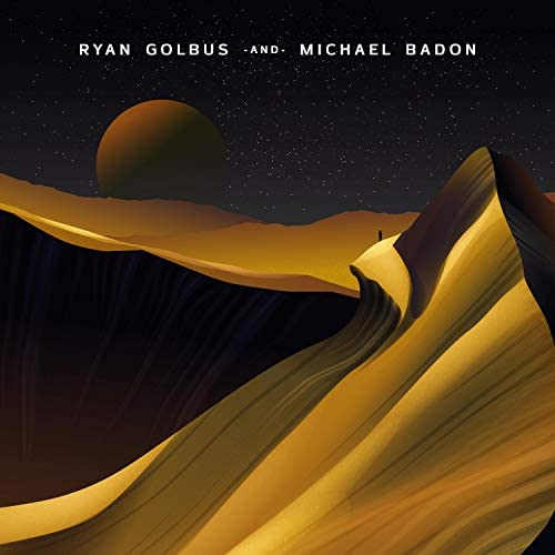 Ryan Golbus and Michael Badon
