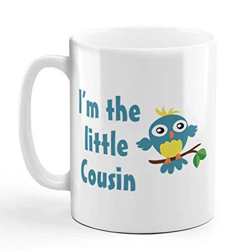 NA aza de café de cerámica I 'M The Little Cousin Family & Friends Taza de té Blanca con diseño Exclusivo