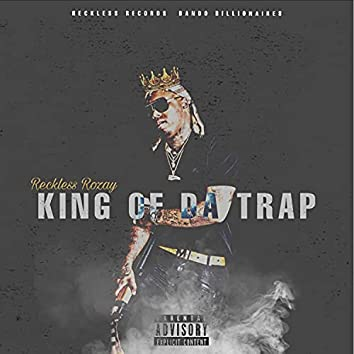 King Of Da Trap