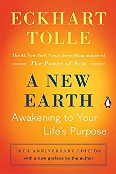 A New Earth (Oprah #61): Awakening to Your Life's Purpose by [Eckhart Tolle]