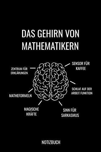 Das Gehirn von Mathematikern Notizbuch: Liniertes Notizbuch A5 - Mathematiker Gehirn Notizbuch I Mathe Lehrer Nerd Geschenk für Mathelehrer I Abschiedsgeschenk