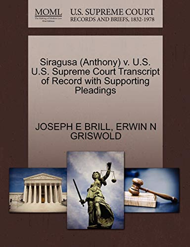 Siragusa (Anthony) V. U.S. U.S. Supreme Court Transcript of Record with Supporting Pleadings
