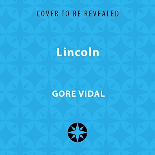 Lincoln     A Novel              By:                                                                                                                                 Gore Vidal                               Narrated by:                                                                                                                                 Grover Gardner                      Length: 31 hrs     Not rated yet     Overall 0.0
