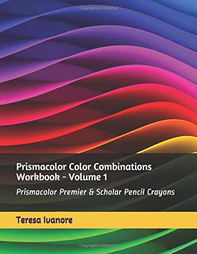 Prismacolor Color Combinations Workbook - Volume 1