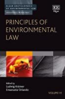 Principles of Environmental Law (Elgar Encyclopedia of Environmental Law)