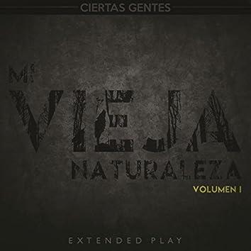 Mi Vieja Naturaleza, Vol. 1 - EP