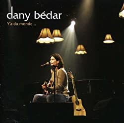 Y'a Du Monde by Bedar, Dany (2007-05-07)