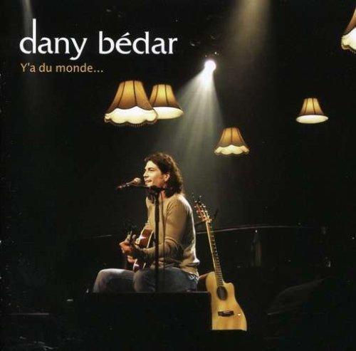 Y\'a Du Monde by Bedar, Dany (2007-05-07)
