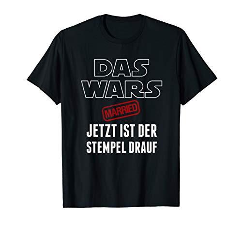 Das Wars Junggesellenabschied jga Geschenk Married Stempel T-Shirt