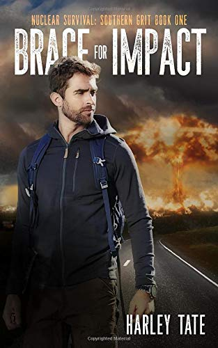 Brace for Impact (Nuclear Survival: Southern Grit, Band 1)