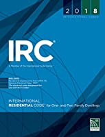 IRC 2018: International Residential Code for One- and Two-Family Dwellings