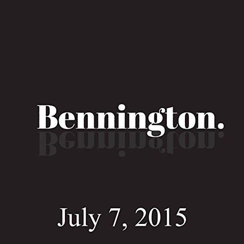 Bennington Archive, July 7, 2015 audiobook cover art
