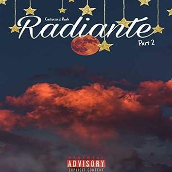 Radiante Part. 2