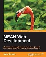 MEAN Web Development by Amos Q. Haviv(2014-09-24)