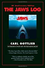 The Jaws Log: Third Edition (Shooting Script) by Gottlieb, Carl(June 14, 2010) Paperback