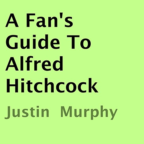 A Fan's Guide to Alfred Hitchcock audiobook cover art