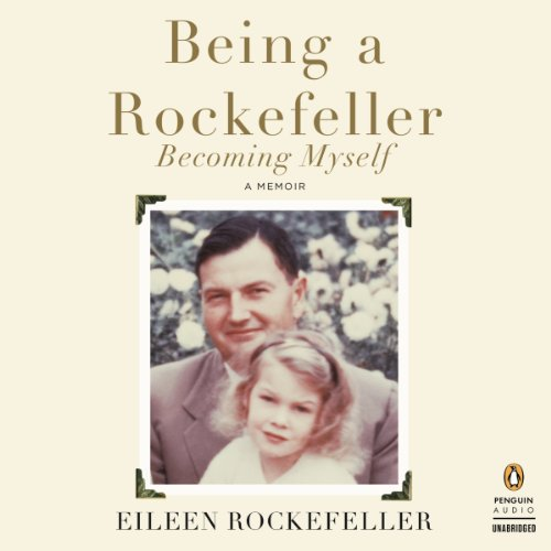 Being a Rockefeller, Becoming Myself audiobook cover art