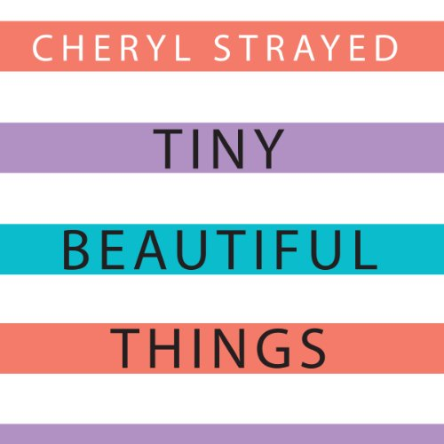 Tiny Beautiful Things audiobook cover art