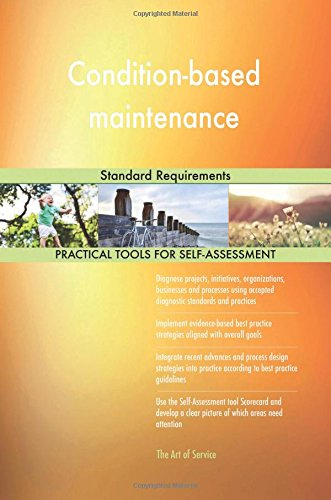 Condition-based maintenance: Standard Requirements