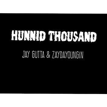 Hunnid Thousand