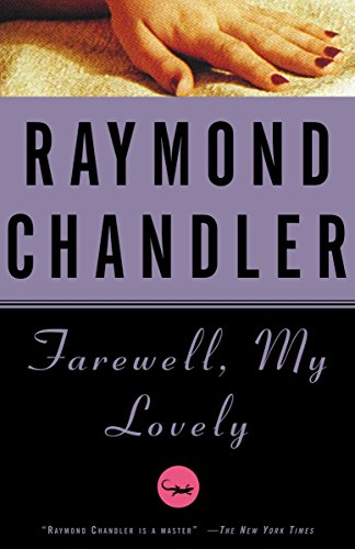 Farewell, My Lovely (A Philip Marlowe Novel)の詳細を見る
