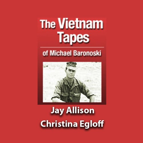 The Vietnam Tapes of Lance Corporal Michael A. Baronowski  By  cover art