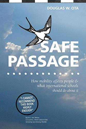 Safe Passage, how mobility affects people & what international schools should do about it