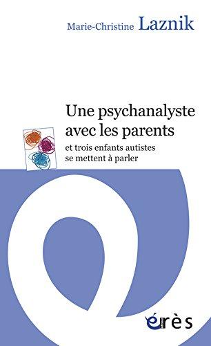 Une psychanalyste avec les autres et trois enfants autistes se mettent à parler
