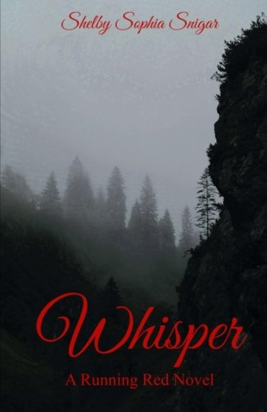 怠なライオン属性Whisper: A Running Red Novel