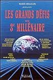 Les Grands Défis du 3ème millénaire