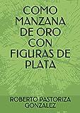 COMO MANZANA DE ORO CON FIGURAS DE PLATA