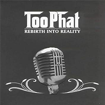 Rebirth Into Reality