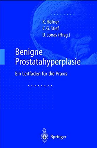 Benigne Prostatahyperplasie: Leitfaden für die Praxis