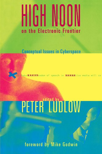High Noon on the Electronic Frontier: Conceptual Issues...