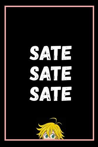 SATE SATE SATE MELIODAS NOTEBOOK ( as a gift ): ANIME LOVER NOTEBOOK MELIODAS SEAVEN DEADLY SINS