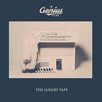 The Luxury Tape