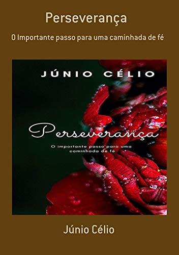 Perseverança (Portuguese Edition)