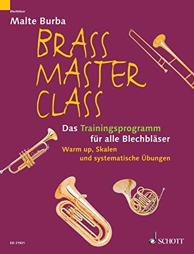 Brass Master Class: Das Trainingsprogramm für alle Blechbläser. Ergänzungsband zur Brass Master Class-Methode