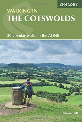 Walking in the Cotswolds: 30 circular walks in the AONB (Cicerone Guide)