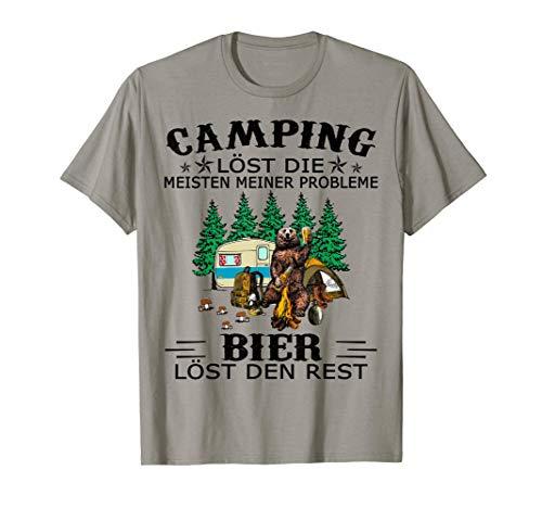 Camping löst die meisten meiner Probleme bier löst den Rest T-Shirt