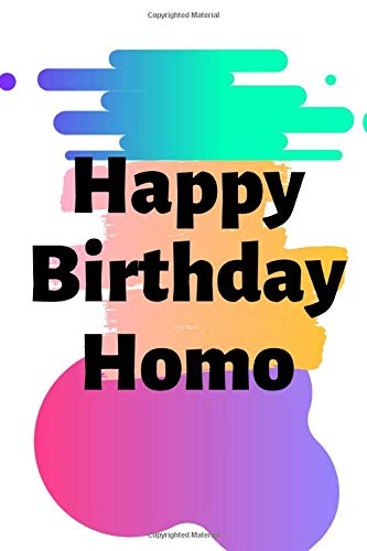 Happy Birthday Homo: Homo Birthday,Gay Boyfriend Gifts,Gay Boyfriend Birthday Gifts, Gayboy Gifts, Gay Gifts for Men, Gay Couple Gifts