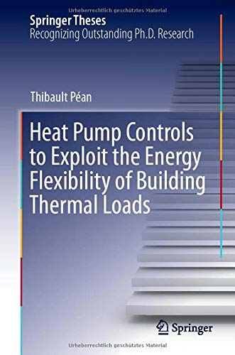 Heat Pump Controls to Exploit the Energy Flexibility of Building Thermal Loads (Springer Theses)