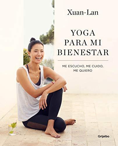 Yoga para mi bienestar: Me escucho, me cuido, me quiero (Vida activa y deporte)