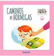 Un Mundo de emociones núm. 06: Amor - Camino De Hormigas