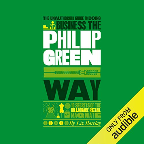 The Unauthorized Guide to Doing Business the Philip Green Way Titelbild