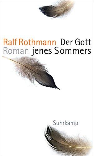 Buchseite und Rezensionen zu 'Der Gott jenes Sommers: Roman' von Ralf Rothmann