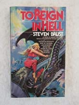 SIGNED Steven Brust TO REIGN IN HELL 1985 Ace Fantasy Books PB First Edition