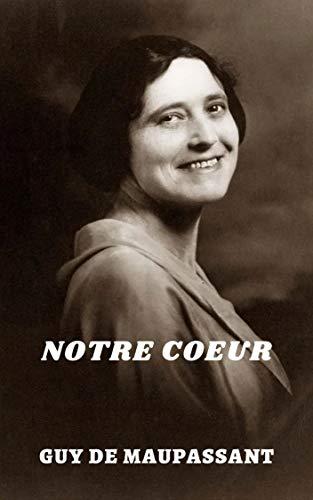 Notre Coeur (Illustré) (French Edition)