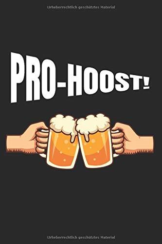 Pro-hoost! Bier Trinker Oktoberfest: Notizbuch